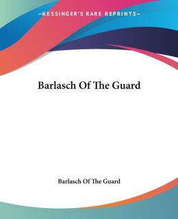 Barlasch of the Guard