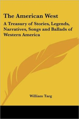 The American West: A Treasury of Stories
