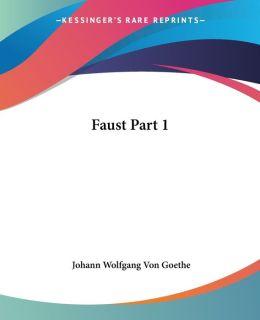 Faust: Ein Mythos und Seine Bearbeitungen