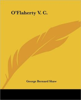 O'Flaherty V C: A Recruiting Pamphlet