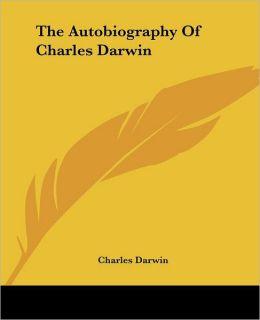 Autobiography of Charles Darwin