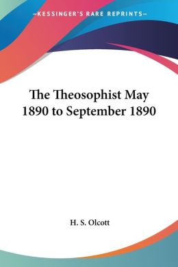 Theosophist May 1890 to September 18