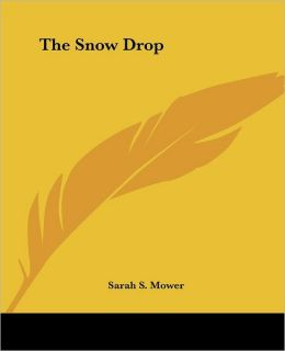 The Snow Drop