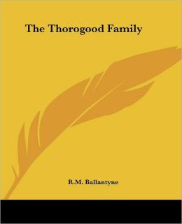 Thorogood Family