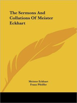 Sermons and Collations of Meister EC