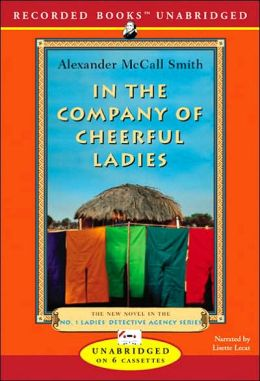 In the Company of Cheerful Ladies (No. 1 Ladies' Detective Agency Series #6)