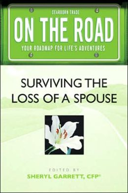 On the Road: Surviving the Loss of a Spouse (On the Road Series)