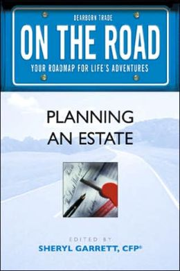 On the Road: Planning an Estate (On the Road Series)