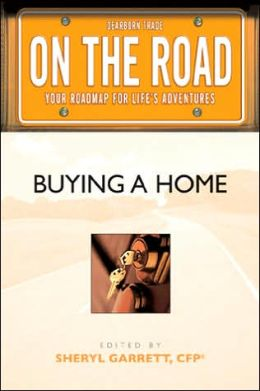 On the Road: Buying a Home (On the Road Series)
