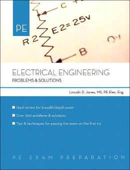 Electrical Engineering: Problems and Solutions: PE Exam Preparation