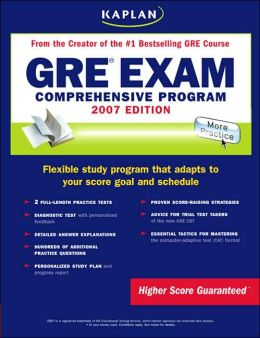 Kaplan GRE Exam 2007: Comprehensive Program