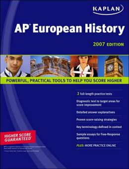 Kaplan AP European History 2007