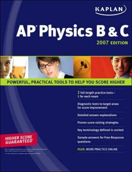 Kaplan AP Physics B & C 2007 Edition