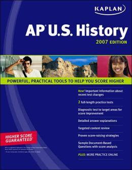 Kaplan AP US History 2007