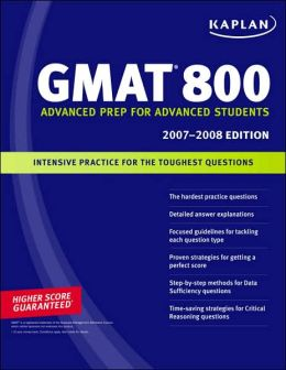 Kaplan GMAT 800 2007-2008 Edition