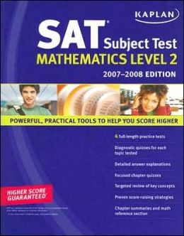 Kaplan SAT Subject Test: Mathematics Level 2, 2007-2008 Edition