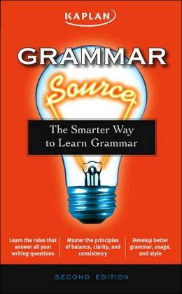 Grammar Source: The Smarter Way to Learn Grammar