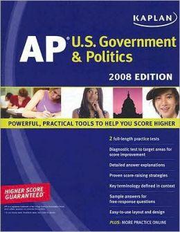 Kaplan AP U.S. Government & Politics, 2008 Edition