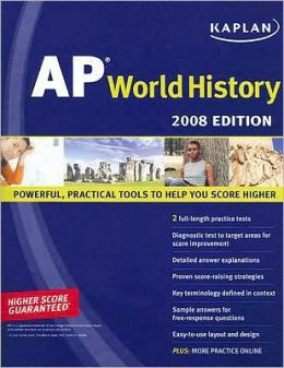 Kaplan AP World History, 2008 Edition