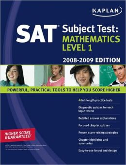 Kaplan SAT Subject Test: Mathematics Level 1, 2008-2009 Edition