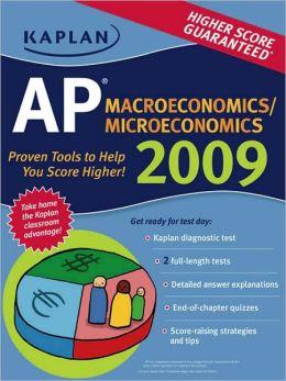 Kaplan AP Macroeconomics / Microeconomics 2009 Edition