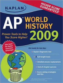 Kaplan AP World History 2009