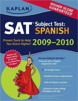 Kaplan SAT Subject Test: Spanish 2009-2010 Edition