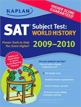 Kaplan SAT Subject Test: World History 2009-2010 Edition