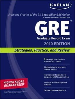 Kaplan GRE Exam 2010: Strategies, Practice, and Review