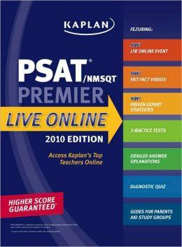 Kaplan PSAT/NMSQT 2010 Premier Live Online