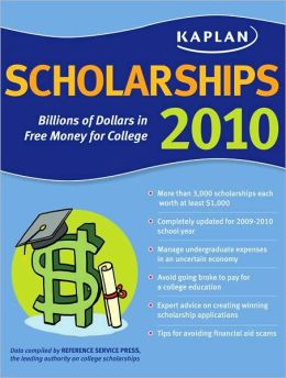 Kaplan Scholarships 2010: Billions of Dollars in Free Money for College