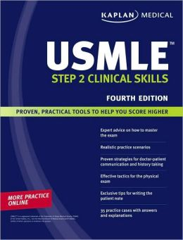 Kaplan Medical USMLE Step 2 Clinical Skills