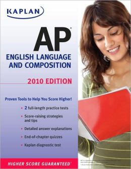 Kaplan AP English Language and Composition 2010