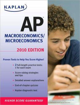 Kaplan AP Macroeconomics/Microeconomics 2010
