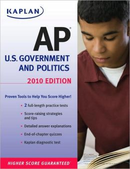 Kaplan AP U.S. Government and Politics 2010