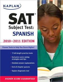 Kaplan SAT Subject Test Spanish 2010-2011 Edition