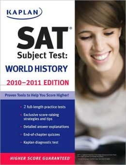 Kaplan SAT Subject Test World History 2010-2011 Edition