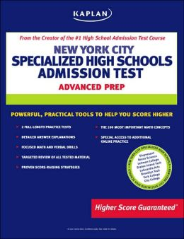Kaplan New York City Specialized High Schools Admissions Test, Advanced Prep