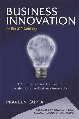BUSINESS INNOVATION in the 21st Century