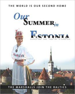 Our Summer In Estonia