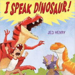 I Speak Dinosaur!
