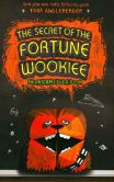 Book Cover Image. Title: The Secret of the Fortune Wookiee (Origami Yoda Series #3), Author: Tom Angleberger