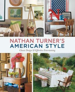 Nathan Turner's American Style: Classic Design and Effortless Entertaining