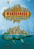 Book Cover Image. Title: Wonderbook:  The Illustrated Guide to Creating Imaginative Fiction, Author: Jeff VanderMeer