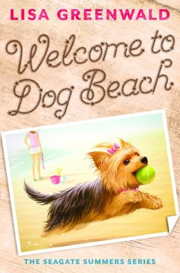 Welcome to Dog Beach (Seagate Summers Series #1)
