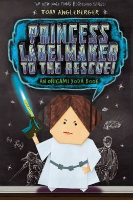 Princess Labelmaker to the Rescue! (B&N Exclusive Edition) (Origami Yoda Series #5)