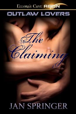 The Claiming (Outlaw Lovers, Book Two)