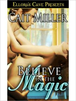 Believe In the Magic (Shifting Magic, Book One)