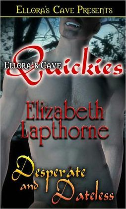 Desperate and Dateless (Montague Vampires)