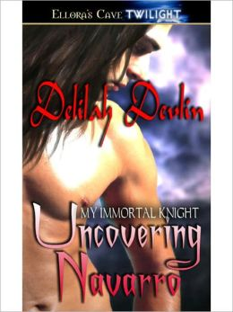 Uncovering Navarro (My Immortal Knight, Book Five)